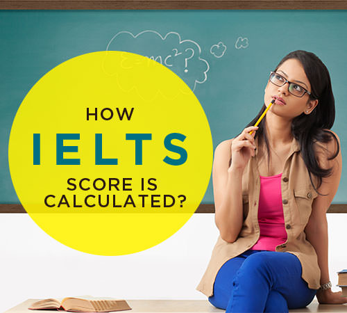 How IELTS Score is Calculated?