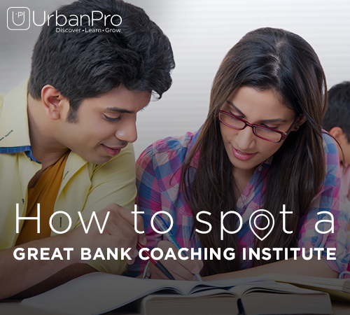 How to spot a great Bank Coaching institute?