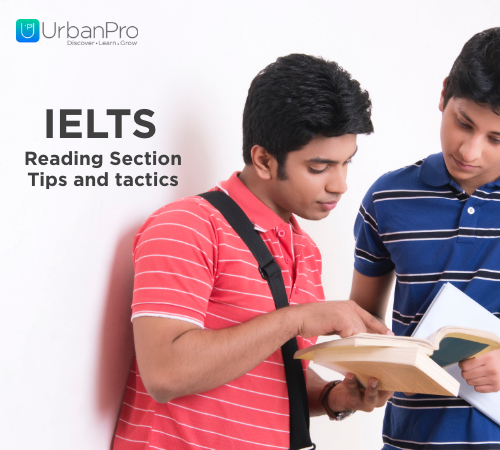 IELTS Reading Section - Tips and Tactics