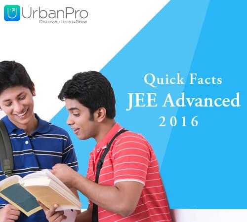 Quick Facts - JEE Advanced Exam 2016