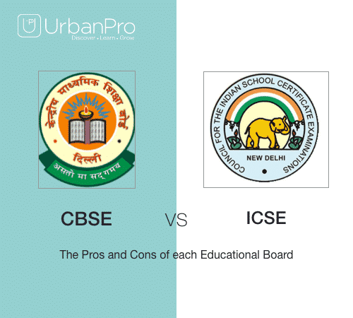 CBSE vs ICSE - The Pros and Cons of each Educational Board