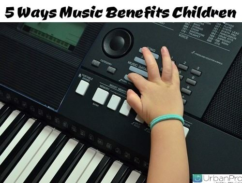 5 Ways Music Benefits Children