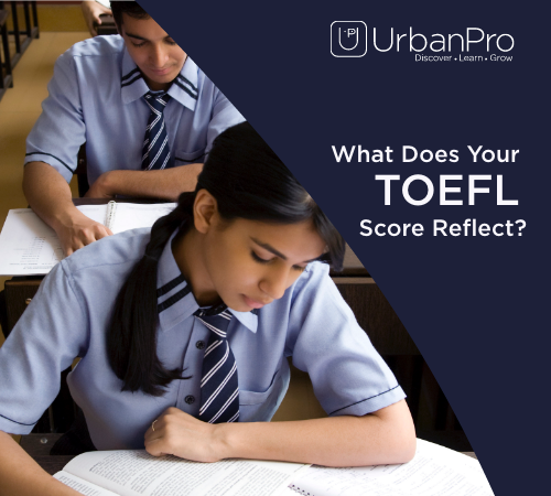 What Does Your TOEFL Score Reflect?