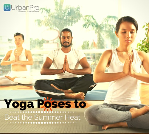 Yoga Poses to Beat the Summer Heat