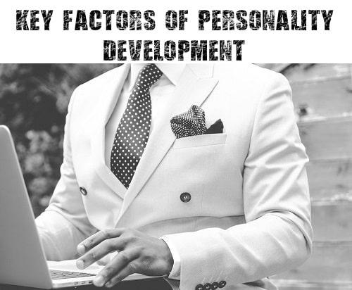 Key Factors of Personality Development