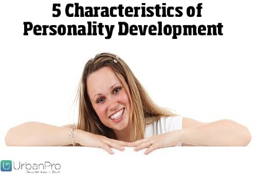 5 Characteristics: Personality Development