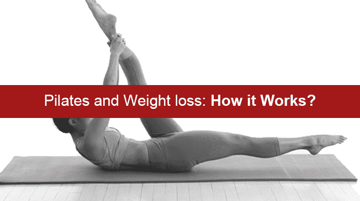 Pilates and Weight Loss: How it works?