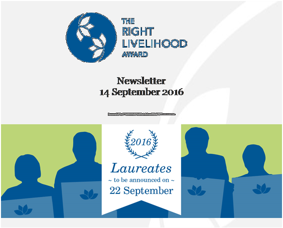 The Right Livelihood Award Newsletter September 2016