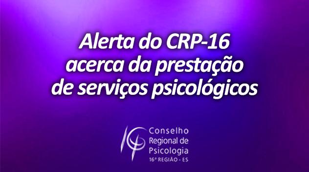 Alerta do CRP-16 sobre a prestação de serviços psicológicos