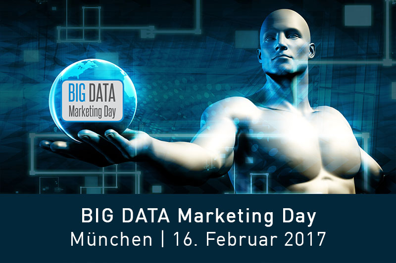 Big Data Marketing Day München // 16.2.2017, München