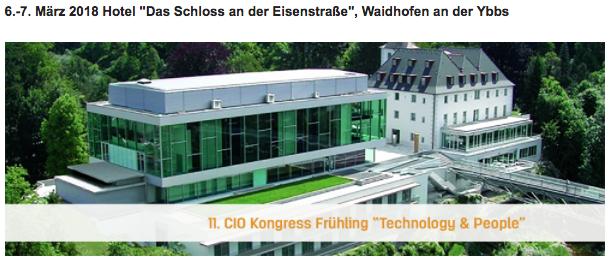 """CIO Kongress Frühling """"Technology & People"""" // 6.-7. März, Waidhofen an der Ybbs"""