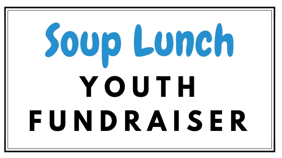 YOUTH SOUP LUNCH - FUNDRAISER