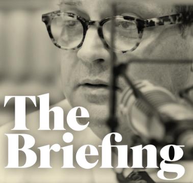 Albert Mohler: The Briefing