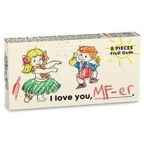 I Love You, MF-er Gum