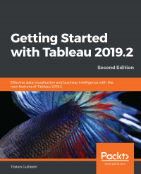 Getting Started with Tableau 2019.2  Second Edition Image