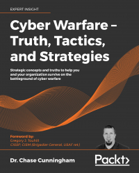 Cyber Warfare – Truth, Tactics, and Strategies Image