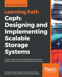 Ceph: Designing and Implementing Scalable Storage Systems Image