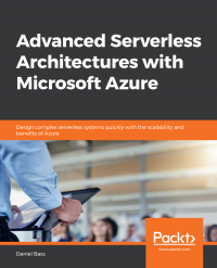 Advanced Serverless Architectures with Microsoft Azure Image