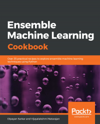 Ensemble Machine Learning Cookbook Image
