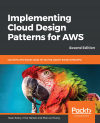 Implementing Cloud Design Patterns for AWS Second Edition Image