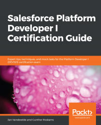 Salesforce Platform Developer I Certification Guide Image