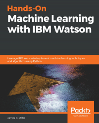 Hands-On Machine Learning with IBM Watson  Image