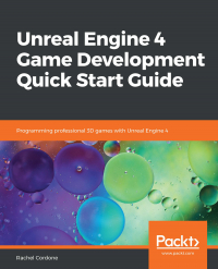 Unreal Engine 4 Game Development Quick Start Guide Image
