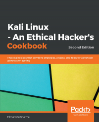 Kali Linux - An Ethical Hacker's Cookbook Second Edition Image