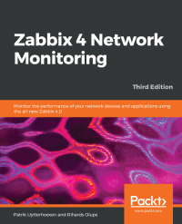 Zabbix 4 Network Monitoring Third Edition Image