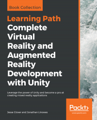 Complete Virtual Reality and Augmented Reality Development with Unity Image