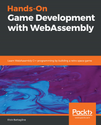 Hands-On Game Development with WebAssembly Image