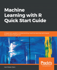 Machine Learning with R Quick Start Guide Image