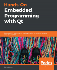 Hands-On Embedded Programming with Qt Image