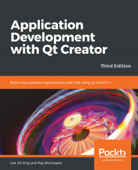 Application Development with Qt Creator Third Edition Image