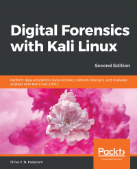 Digital Forensics with Kali Linux Second Edition Image