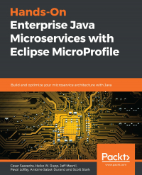 Hands-On Enterprise Java Microservices with Eclipse MicroProfile Image