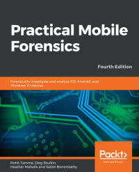 Practical Mobile Forensics Fourth Edition Image