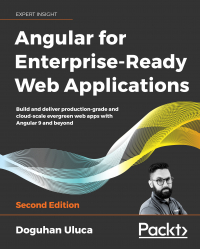 Angular for Enterprise-Ready Web Applications Second Edition Image