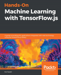 Hands-On Machine Learning with TensorFlow.js Image