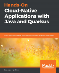 Hands-On Cloud-Native Applications with Java and Quarkus Image