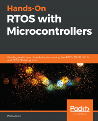 Hands-On RTOS with Microcontrollers Image