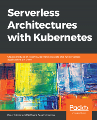 Serverless Architectures with Kubernetes Image