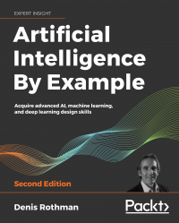 Artificial Intelligence By Example Second Edition Image