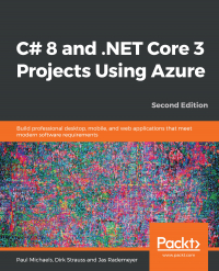 C# 8 and .NET Core 3 Projects Using Azure Second Edition Image