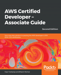 AWS Certified Developer – Associate Guide Second Edition Image