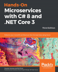 Hands-On Microservices with C# 8 and .NET Core 3 Third Edition Image
