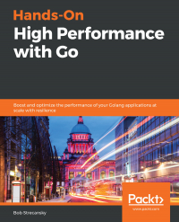 Hands-On High Performance with Go Image