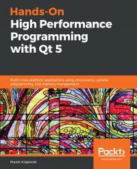 Hands-On High Performance Programming with Qt 5 Image