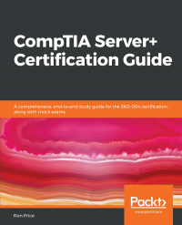 CompTIA Server+ Certification Guide Image