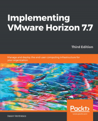 Implementing VMware Horizon 7.7 Third Edition Image